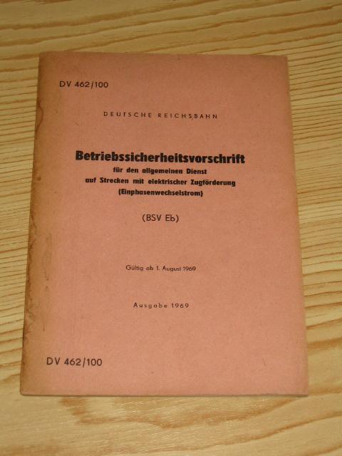 Betriebssicherheitsvorschrift für den allgemeinen Dienst auf Strecken: Deutsche Reichsbahn: