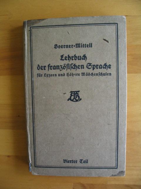 Lehrbuch der französischen Sprache für Lyzeen und: Boerner, Prof. Dr.