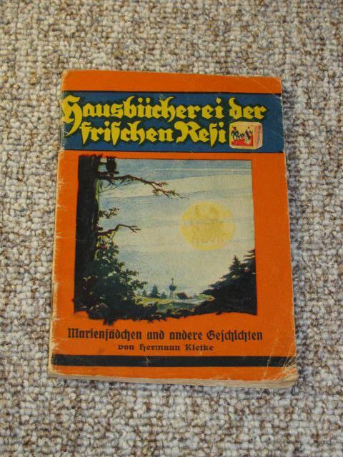 Hausbücherei der frischen Resi - Marienfädchen und: Kletke, Hermann: