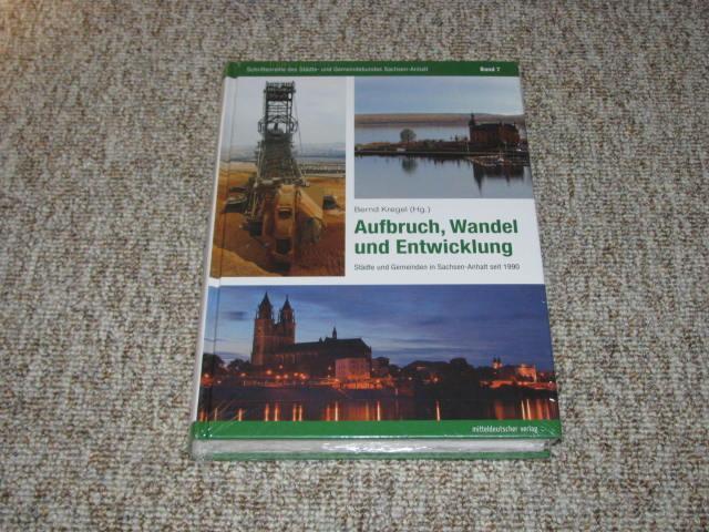 Aufbruch, Wandel und Entwicklung. Städte und Gemeinden: Kregel, Bernd (Hrsg.):