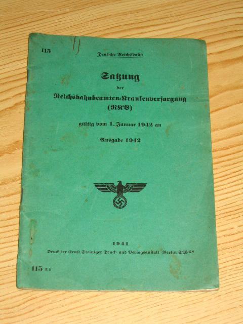 Satzung der Reichsbahnbeamten - Krankenversorgung (RKV) -: Deutsche Reichsbahn: