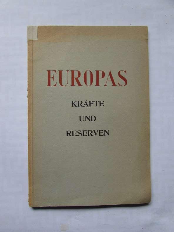 Europas Kräfte und Reserven: Herausgeber nicht ersichtlich: