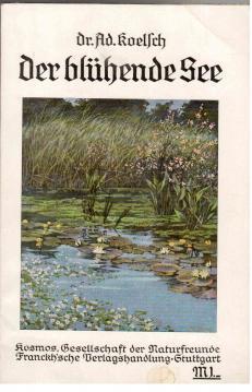 Der blühende See.: Koelsch, Adolf