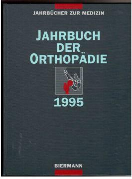 Jahrbuch der Orthopädie 1995 : Rheumatiode Arthritis - Venbrocks, R., G. Salis-Soglio und R. Forst