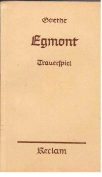 Egmont. Trauerspiel: Goethe, Wolfgang von