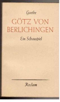 Götz von Berlichingen mit der eisernen Hand: Goethe, Wolfgang von