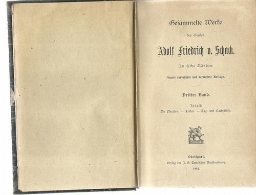 Gesammelte Werke in sechs Bänden, 3. Band: Schack, Adolf Friedrich