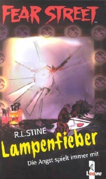 Lampenfieber - Stine, Robert L.