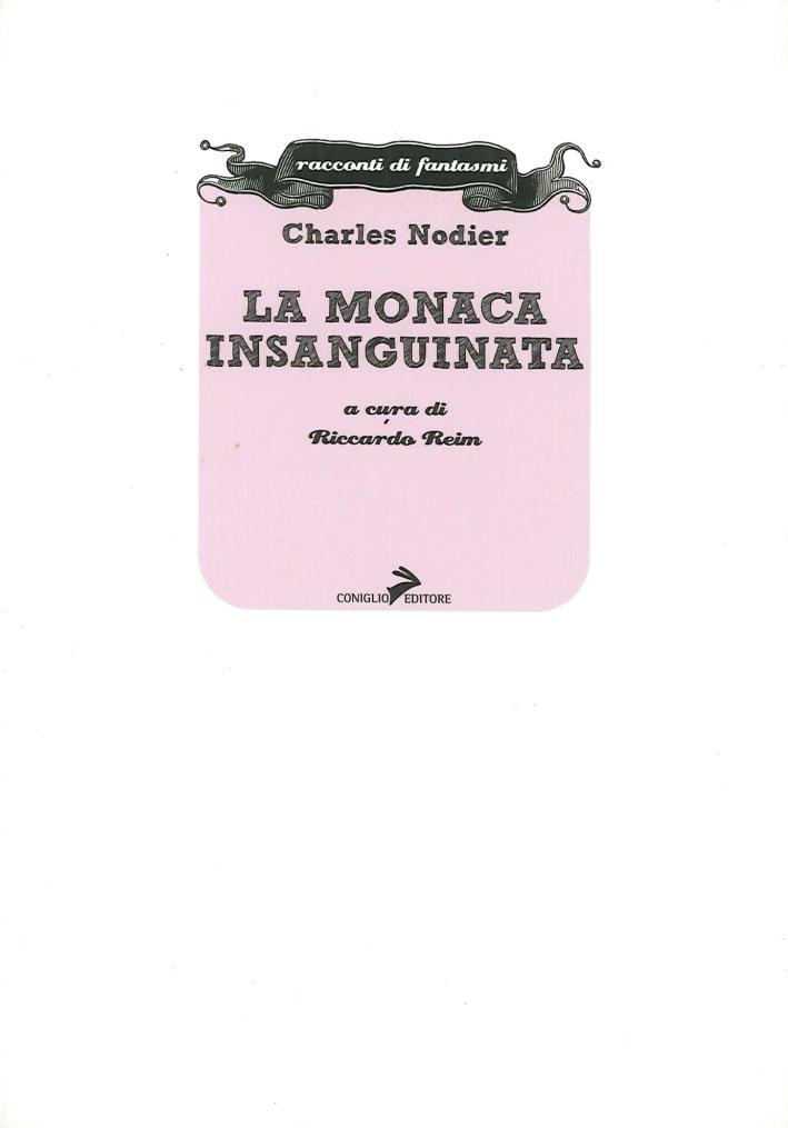 La monaca insanguinata - Nodier, Charles