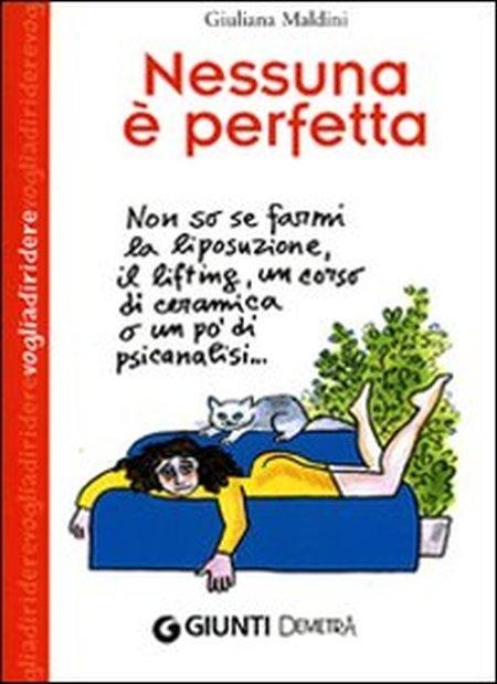 Nessuna è perfetta - Maldini Giuliana