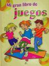 MI GRAN LIBRO DE JUEGOS - CASTILLO, BLANCA - MARTINEZ, FERNANDO - FERNANDEZ VIVAS, ARACELI