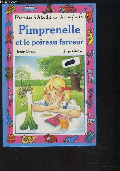PIMPRENELLE ET LE POIREAU FARCEUR - DUBOIS J- GERON J