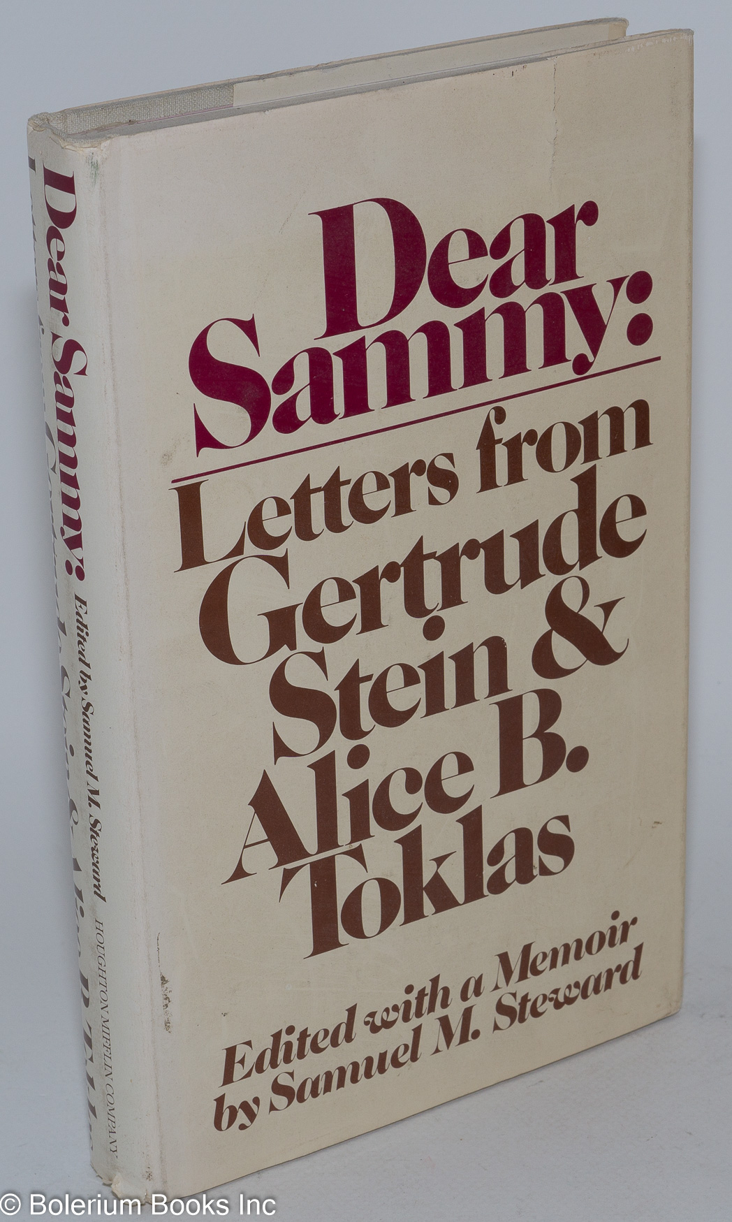 Dear Sammy; letters from Gertrude Stein and Alice B. Toklas, edited with a memoir by Samuel M. Steward, illustrated with photographs - Stein, Gertrude, Alice B. Toklas & Samuel M. Steward (aka Phil Andros)