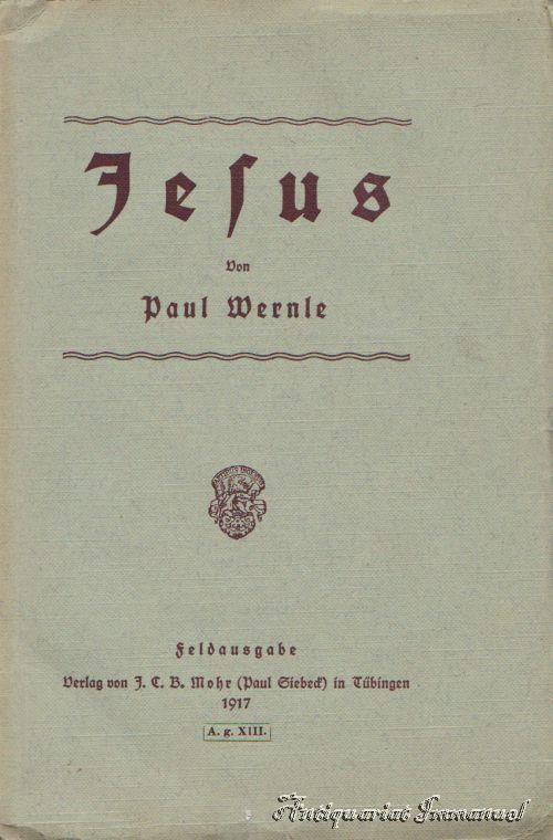 Jesus: Wernle, Paul