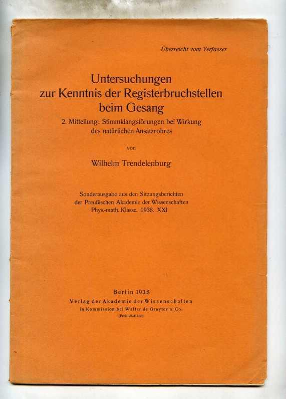 Untersuchung zur Kenntnis der Registerbruchstellen beim Gesang.: Trendelenburg, Wilhelm.