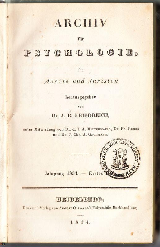 Archiv für Psychologie, für Aerzte und Juristen.: Friedreich, J(ohann) B(aptist):
