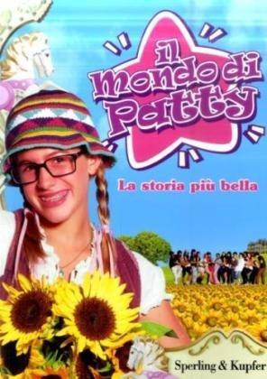 La Storia più Bella. Il Mondo di Patty