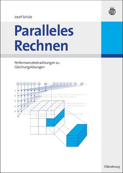 Paralleles Rechnen : Performancebetrachtungen zu Gleichungslösern - Josef Schüle