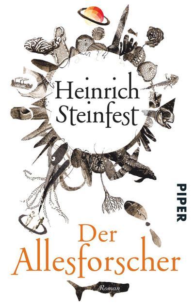 Der Allesforscher: Heinrich Steinfest