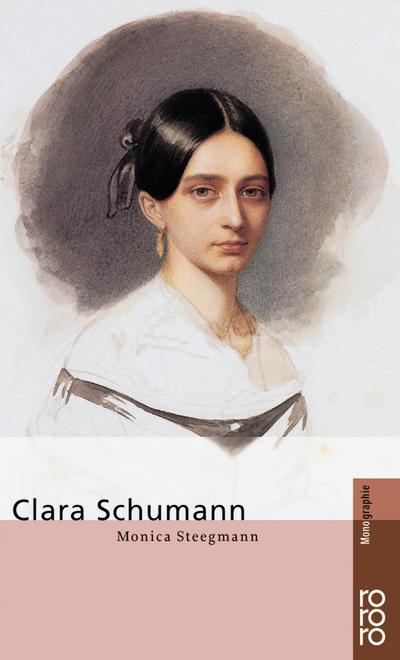 Clara Schumann - Monica Steegmann