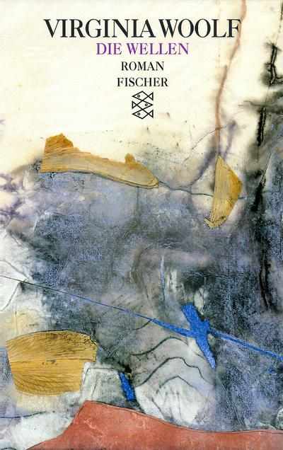 Die Wellen : Roman: Virginia Woolf