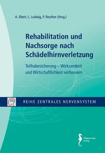 Zentrales Nervensystem - Rehabilitation und Nachsorge nach: A Ebert