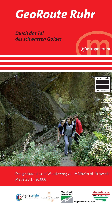 GeoRoute Ruhr : Durch das Tal des schwarzen Goldes. Der geotouristische Wanderweg von Mülheim bis Schwerte 1 : 30 000 - Vera Mügge-Bartolovic