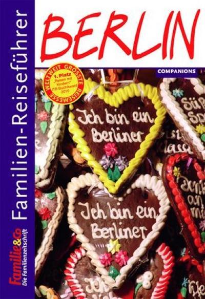 Familien-Reiseführer Berlin - Sophie Bauer