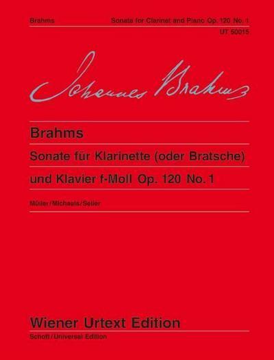 Sonate für Klarinette (oder Bratsche) und Klavier f-Moll Op. 120 No. 1 : Nach der Stichvorlage und der Originalausgabe - Johannes Brahms