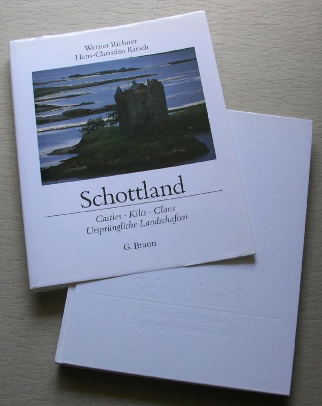 SCHOTTLAND. Castles, Kilts, Clans. Ursprüngliche Landschaften.: Hans Werner Richner
