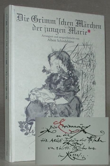 Die Grimm'schen Märchen der jungen Marie.: Albert Schindehütte (Illustrationen),