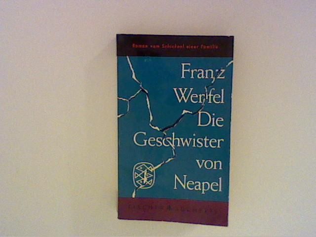 Die Geschwister von Neapel : Roman.: Werfel, Franz: