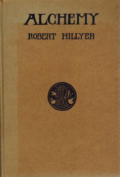 Alchemy. A Symphonic Poem.: Hillyer, Robert: