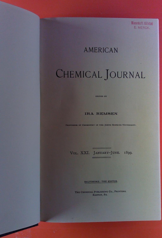 American Chemical Journal. Vol. XXI, January -: Ira Remsen