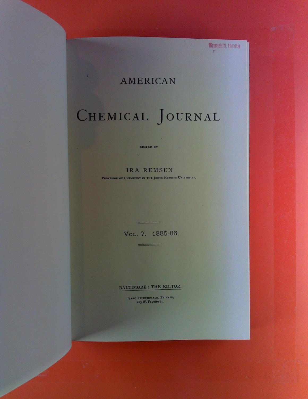 American Chemical Journal. Vol. VII, 1885 -: Ira Remsen