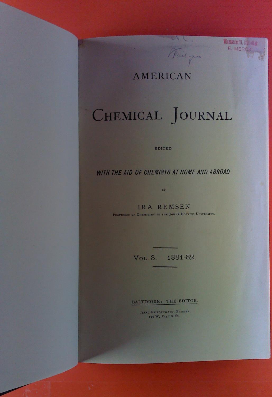 American Chemical Journal. Vol. III, 1881-1882. J.: Ira Remsen