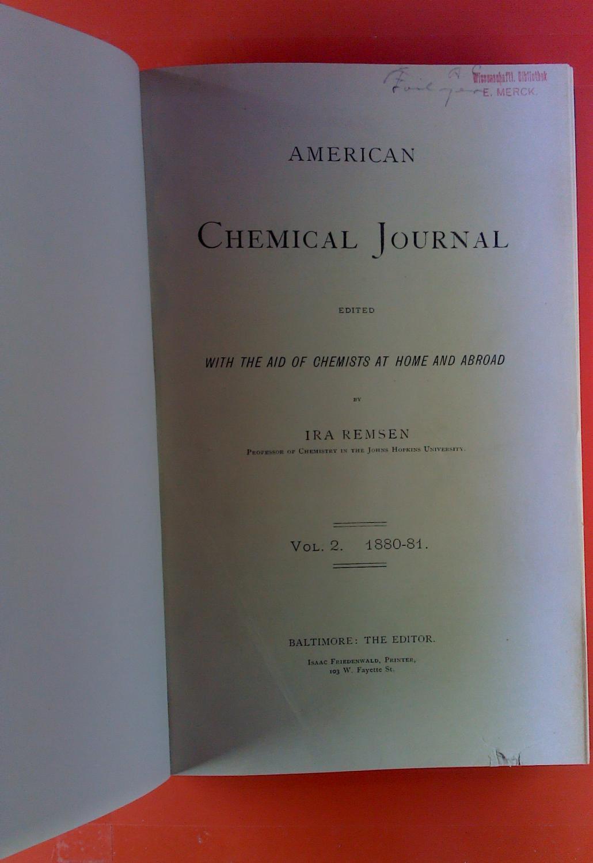 American Chemical Journal. Vol. II, 1880-1881. R.: Ira Remsen