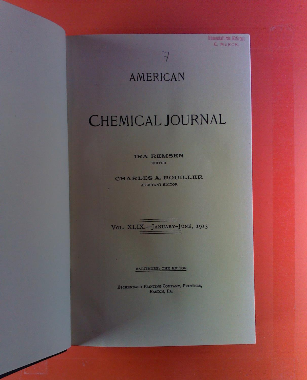 American Chemical Journal. Vol. XLIX, 1913. C.: Ira Remsen