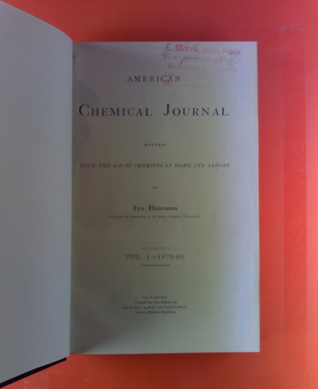 American Chemical Journal. Vol. I, 1879 -: Ira Remsen