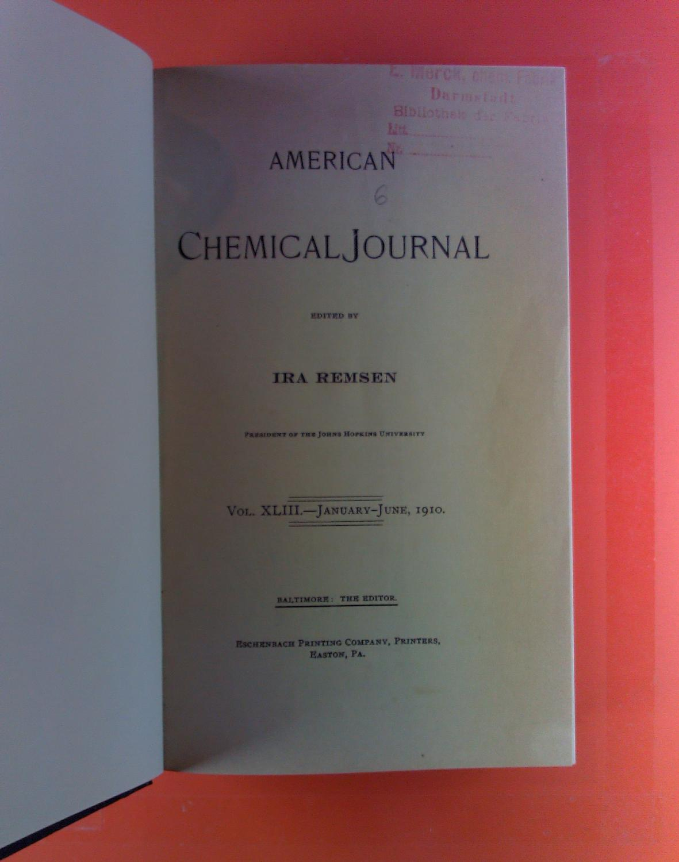 American Chemical Journal. Vol. XLIII, January -: Ira Remsen