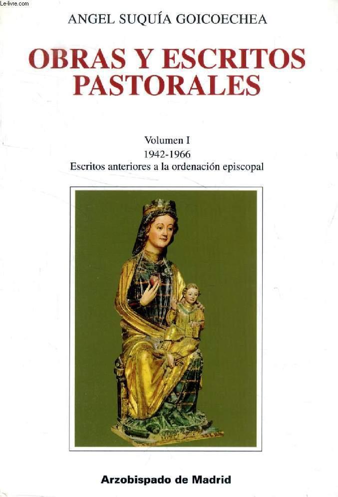 OBRAS Y ESCRITOS PASTORALES, 5 VOL. - SUQUIA GOICOECHEA ANGEL