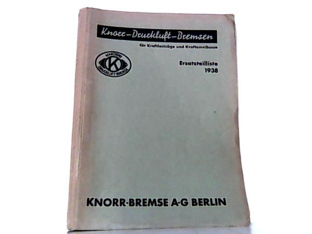 Knorr - Druckluft - Bremsen für Kraftlastzüge: Knorr - Bremse