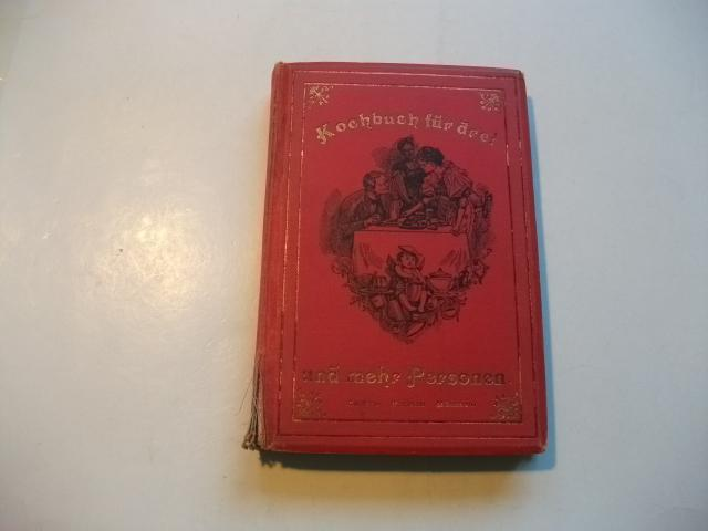 Kochbuch für drei und mehr Personen. Eine: Lamprecht, H.