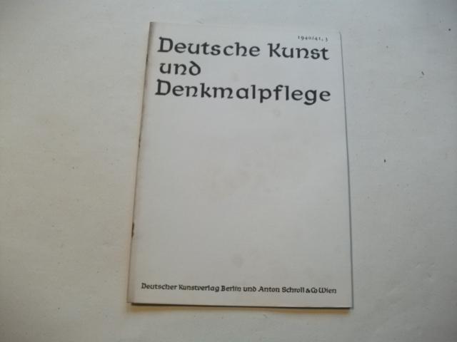 Deutsche Kunst- und Denkmalpflege.: Reichs-und Preußisches Ministerium
