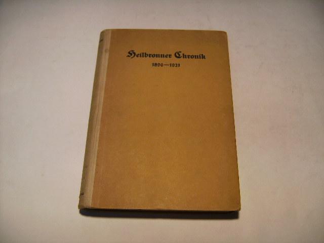 Fortsetzung der Heilbronner Chronik. Enthaltend den Zeitraum: Dürr, Friedrich