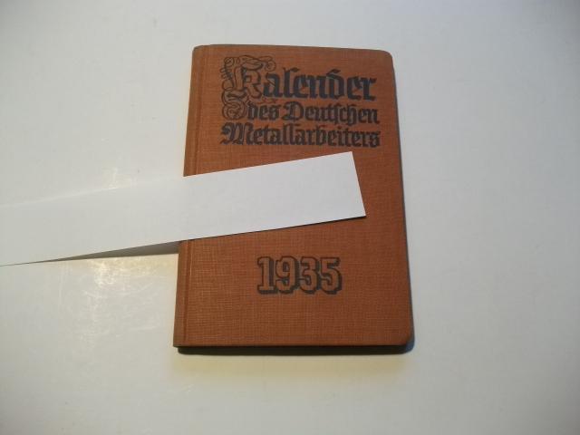 Kalender des deutschen Metallarbeiters.: Leitung der Reichsbetriebsgemeinschaft