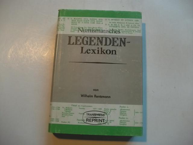 Numismatisches Legenden-Lexikon.: Rentzmann, Wilhelm