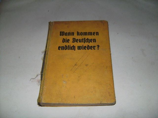Wann kommen die Deutschen endlich wieder? Eine: Dinglreiter, Senta