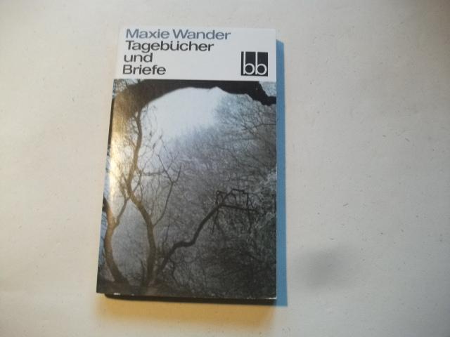 Tagebücher und Briefe. - Wander, Maxie