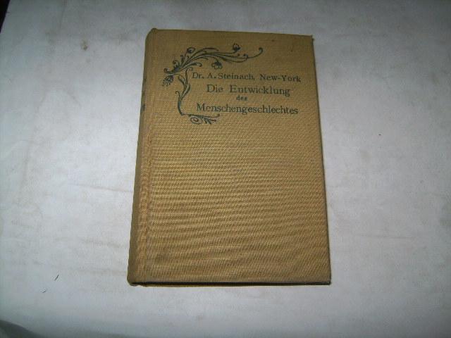 System der organischen Entwicklung naturwissenschaftlich-kritisch dargestellt, II.: Steinach, A.
